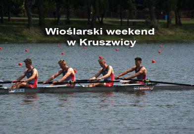 Wioślarski weekend w Kruszwicy