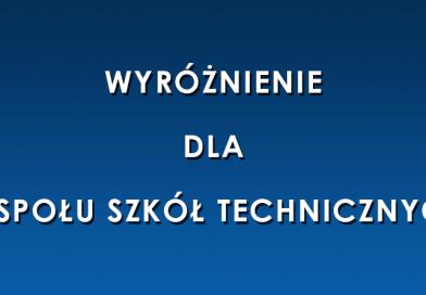 Wyróżnienie dla Zespołu Szkół Technicznych